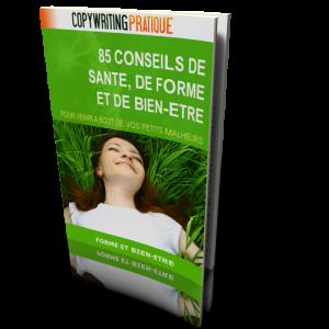 85 conseils de santé, de forme et de bien-être
