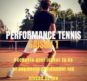 performance tennis saison 1